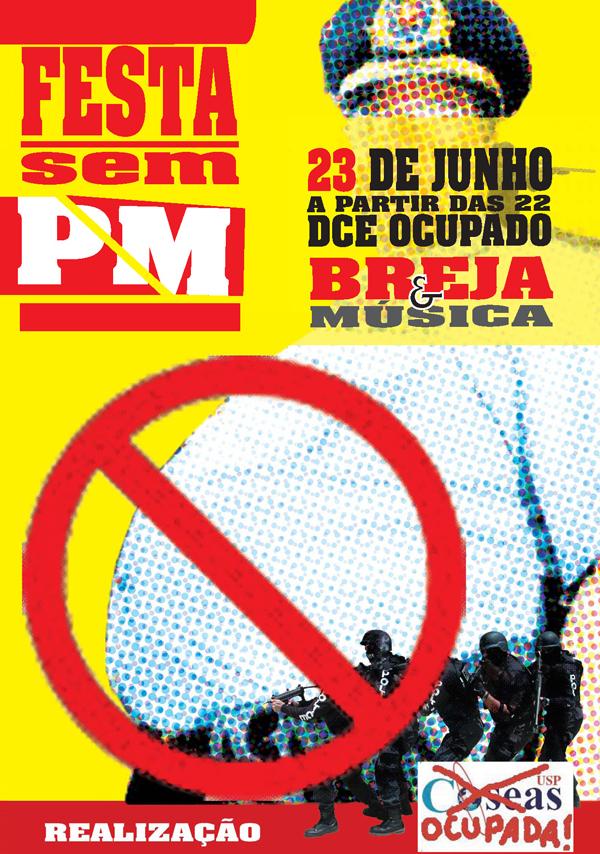 """cartaz da """"4ª CRUSP -- Festa sem PM"""""""